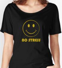 No stress! Women's Relaxed Fit T-Shirt