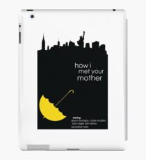 How I met your Mother limited edition! iPad Case/Skin