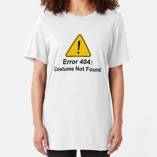 Error 404 Halloween Costume Not Found Slim Fit T-Shirt