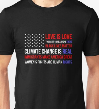 Love Is Love Black Lives Anti Trump  Unisex T-Shirt