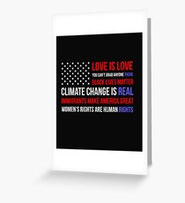 Love Is Love Black Lives Anti Trump  Greeting Card