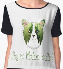 Why so Melon-Collie Women's Chiffon Top