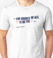Alan Watts Quote #8 T-Shirt