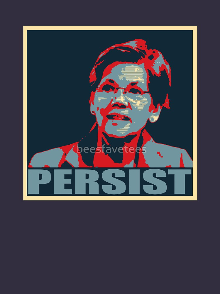 Iconic Elizabeth Warren Nevertheless, She Persisted Graphic by beesfavetees