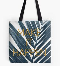 Make It Happen (Cyanotype) Tote Bag