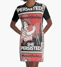 Nevertheless She Persisted (Vector Recreation) Graphic T-Shirt Dress