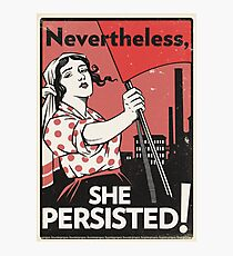 Nevertheless She Persisted (Vector Recreation) Photographic Print