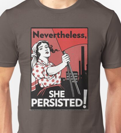 Nevertheless She Persisted (Vector Recreation) Unisex T-Shirt