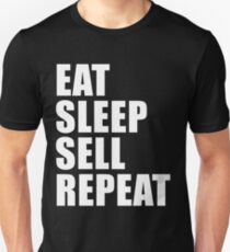 Eat Sleep Sell Repeat Sport Shirt Funny Cute Gift For Salesman Sale Hustler Real Estate Unisex T-Shirt