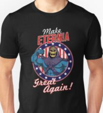 MAKE ETERNIA GREAT AGAIN Unisex T-Shirt