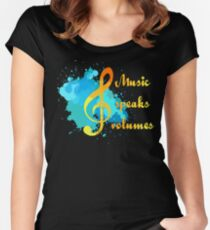 Music Speaks Volumes Women's Fitted Scoop T-Shirt