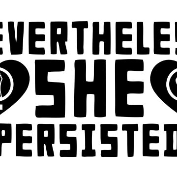she persisted by nmpdesigns