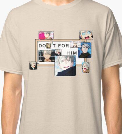 Do It For Him - Viktor Nikiforov Classic T-Shirt