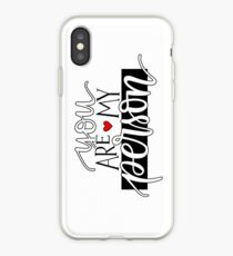 You Are My Person iPhone Case