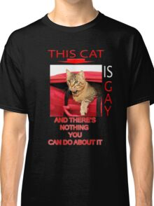 This Cat Is Gay Classic T-Shirt