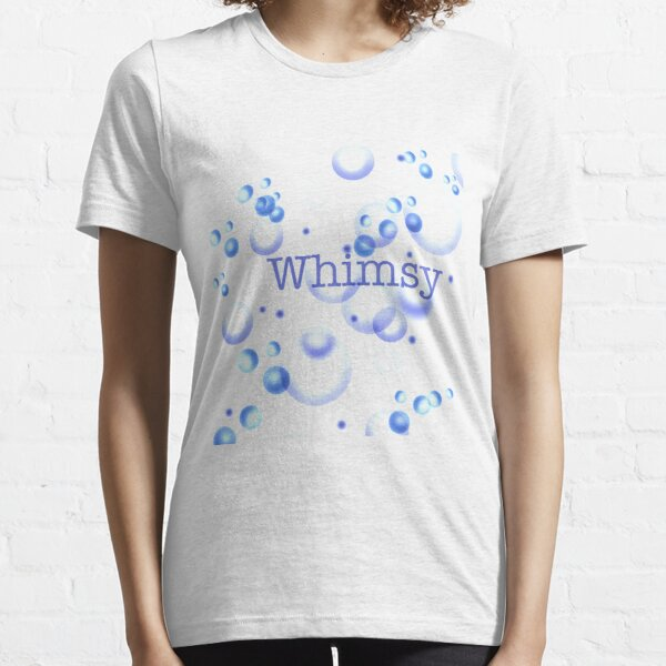 Whimsy Essential T-Shirt