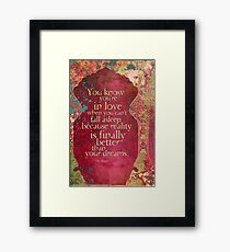 You Know You're in Love... Framed Print