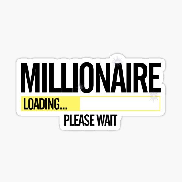 Millionaire Chargement en cours Sticker