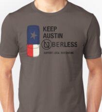 Keep Austin UberLess Unisex T-Shirt