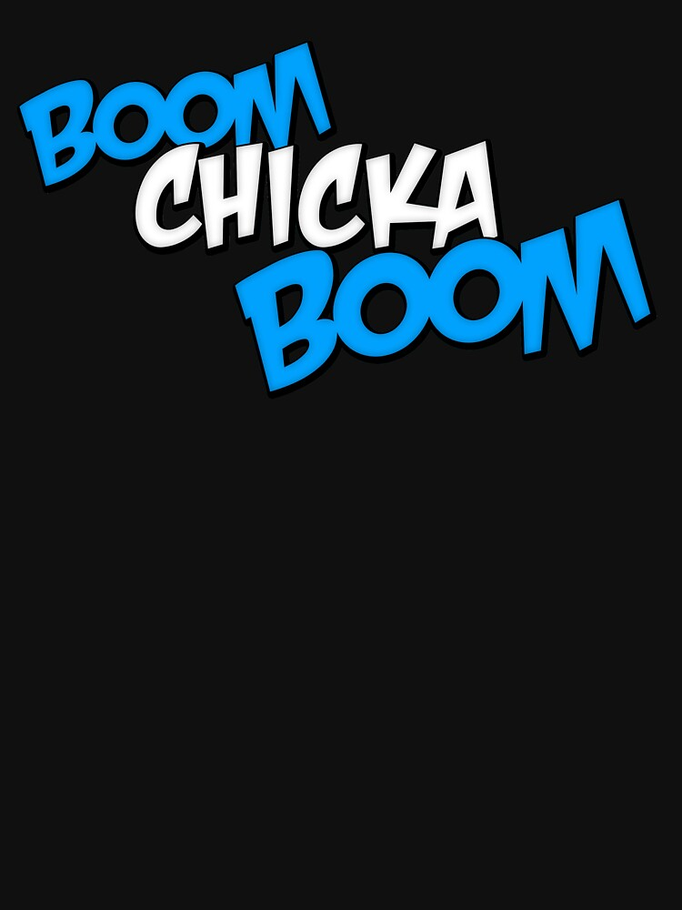 Boom Chicka Boom by recreationpros