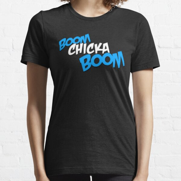 Boom Chicka Boom Essential T-Shirt