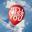 We'll Miss You by MrPeterRossiter