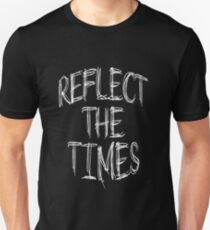 Reflect The Times T-Shirt