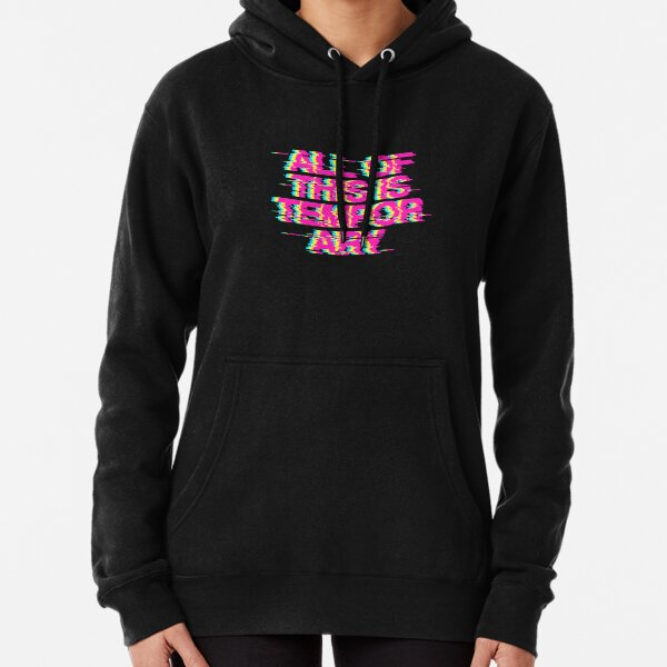 All Of This Is Temporary Pullover Hoodie