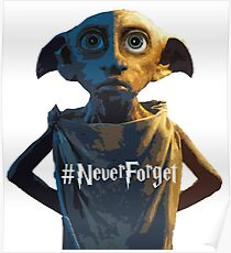 Dobby #NeverForget Poster