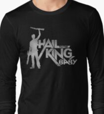 Hail to the King Baby Long Sleeve T-Shirt