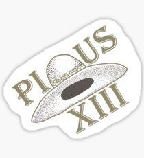 Pius the XIII Hat Sticker
