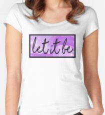 Let it Be - Purple Women's Fitted Scoop T-Shirt