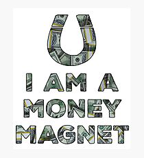 Law of Attraction Money Magnet Photographic Print