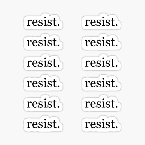 Resist. - 12 Stickers Sticker