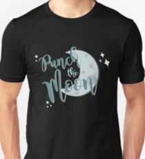 we're gonna punch the moon! T-Shirt