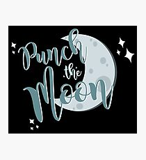 we're gonna punch the moon! Photographic Print