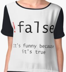 !False - It's funny because its true Chiffon Top