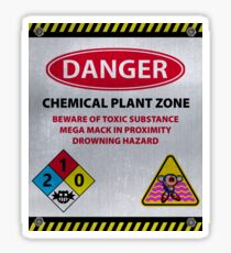 DANGER - CHEMICAL PLANT ZONE Sticker