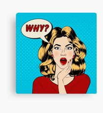 Surprised Woman with Bubble and Expression Why in Pop Art Style Canvas Print
