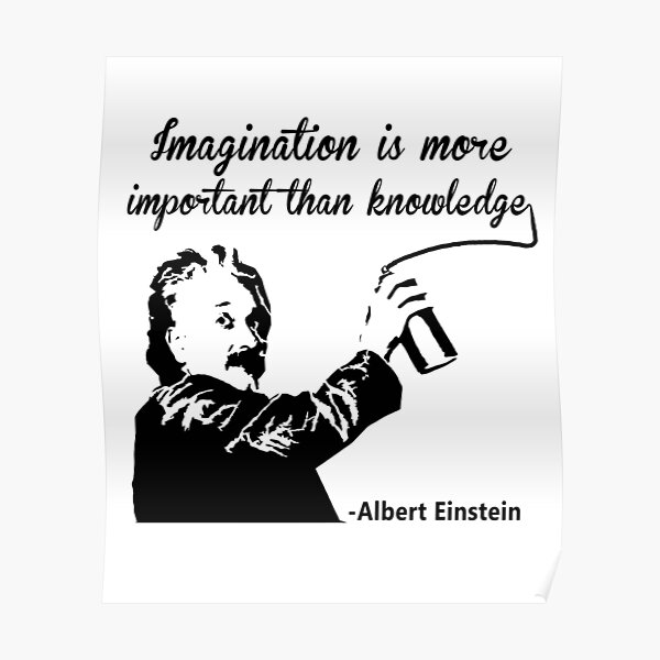 Albert Einstein t shirt Imagination is more important than knowledge l Redbubble Poster