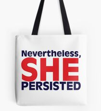 Nevertheless, She Persisted Stacked Design Tote Bag