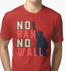 No Ban No Wall with Lady Liberty for All Tri-blend T-Shirt