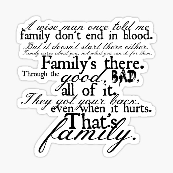 Family Don't End in Blood Sticker