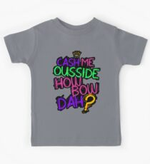 Cash Me Ousside Kids Tee