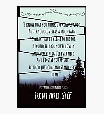 Front Porch Step Photographic Print