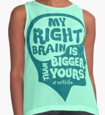 My Right Brain Is Bigger Than Yours Contrast Tank