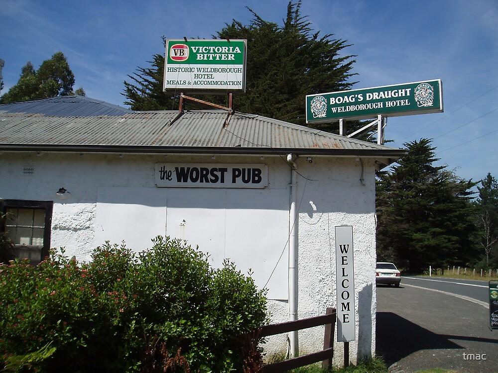 Tasmania - Along The Road - Worst Pub by tmac