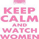 Keep Calm Women Lead by EthosWear