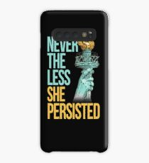 Nevertheless She Persisted Anti Trump Feminist Protesting Case/Skin for Samsung Galaxy