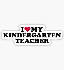 I love my kindergarten teacher Sticker
